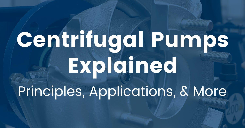 centrifugal-pumps-explained
