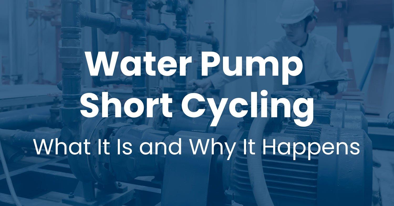 water-pump-short-cycling